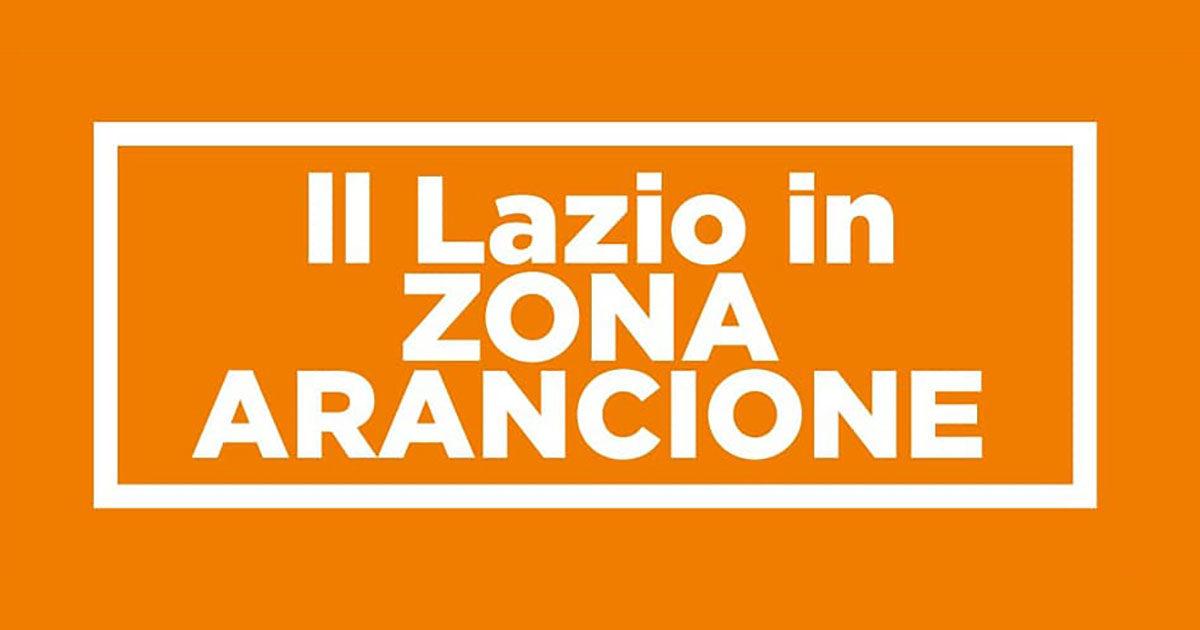 ULTIM'ORA: Lazio in zona arancione dalla mezzanotte di Martedì 30 Marzo