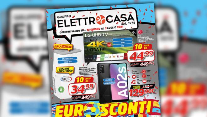 """Gruppo Elettrocasa: """"Euro Sconti, Grandi Offerte"""". Il nuovo volantino con tutti i prodotti in promozione"""